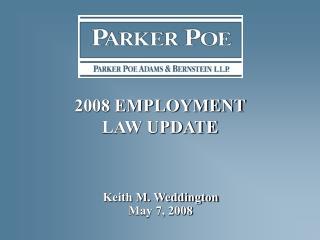 2008 EMPLOYMENT  LAW UPDATE