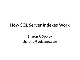 How SQL Server Indexes Work