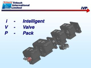 I - Intelligent V - Valve P - Pack
