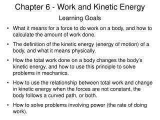Chapter 6 - Work and Kinetic Energy