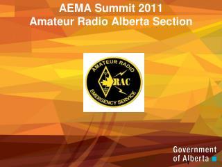 AEMA Summit 2011 Amateur Radio Alberta Section