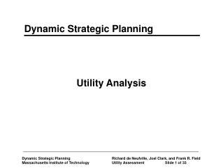 Utility Analysis