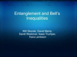 Entanglement and Bell s Inequalities