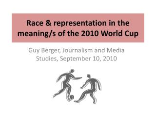 Race  representation in the meaning