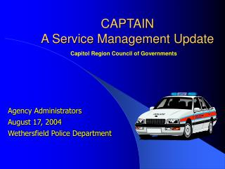 CAPTAIN  A Service Management Update