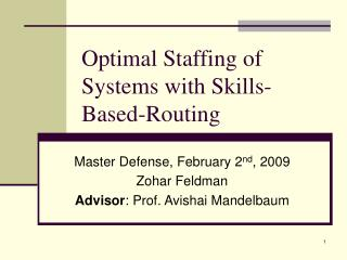 Optimal Staffing of Systems with Skills-Based-Routing