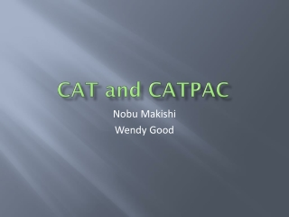 CAT and CATPAC