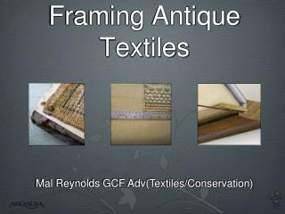 Framing Antique Textiles