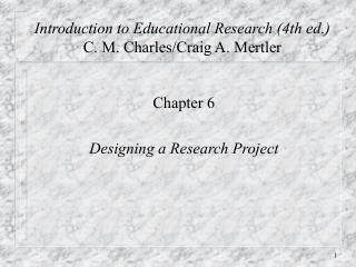 Introduction to Educational Research 4th ed. C. M. Charles