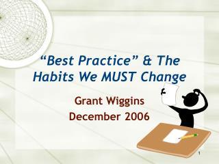 Best Practice   The Habits We MUST Change