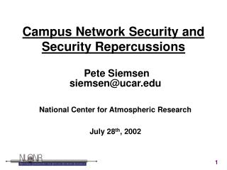 Campus Network Security and Security Repercussions