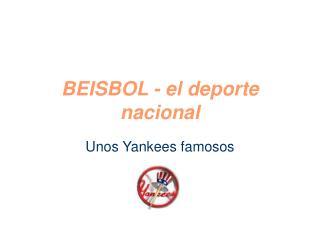 BEISBOL - el deporte nacional