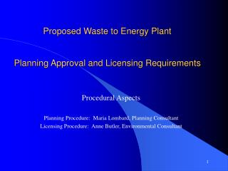 Proposed Waste to Energy Plant    Planning Approval and Licensing Requirements