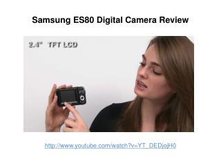 Samsung ES80 Digital Camera Review