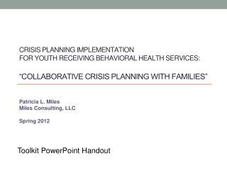 Crisis Planning Implementation for Youth Receiving Behavioral Health Services:   Collaborative Crisis Planning with Fami