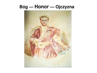 B g   Honor   Ojczyzna