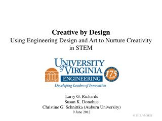 Creative by Design Using Engineering Design and Art to Nurture Creativity in STEM