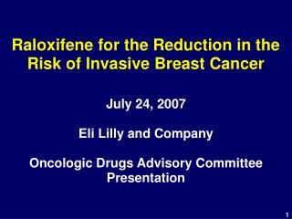 Raloxifene for the Reduction in the Risk of Invasive Breast Cancer