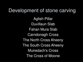 Development of stone carving