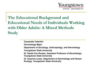 The Educational Background and Educational Needs of Individuals Working with Older Adults: A Mixed Methods Study