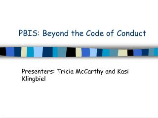 PBIS: Beyond the Code of Conduct