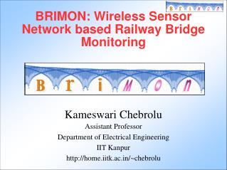 BRIMON: Wireless Sensor Network based Railway Bridge Monitoring