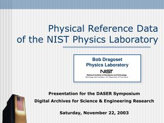 Physical Reference Data of the NIST Physics Laboratory