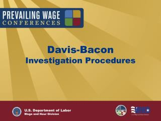 Davis-Bacon  Investigation Procedures