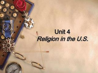 Unit 4  Religion in the U.S.
