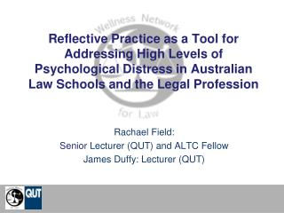Reflective Practice as a Tool for Addressing High Levels of Psychological Distress in Australian Law Schools and the Leg