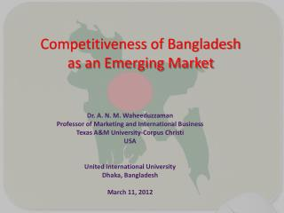 Competitiveness of Bangladesh  as an Emerging Market