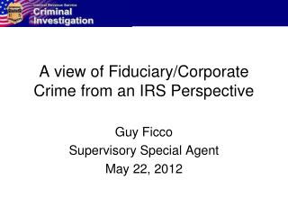 A view of Fiduciary