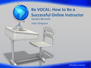 Be VOCAL: How to Be a Successful Online Instructor