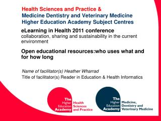 Health Sciences and Practice  Medicine Dentistry and Veterinary Medicine Higher Education Academy Subject Centres