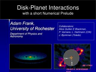 Adam Frank,    University of Rochester Department of Physics and Astronomy