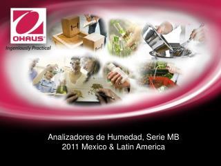 Analizadores de Humedad, Serie MB 2011 Mexico  Latin America
