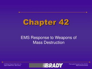 EMS Response to Weapons of Mass Destruction