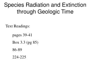 Species Radiation and Extinction through Geologic Time