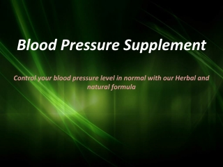 Blood Pressure Supplements Herbs in West Covina/CA