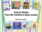 Vote for Books The FRA Children s Book Award