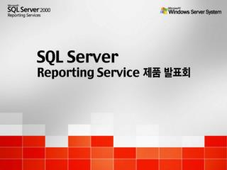 SQL Server 2000  Reporting Services Overview