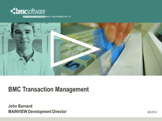 BMC Transaction Management