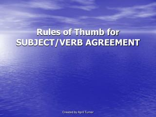Rules of Thumb for SUBJECT