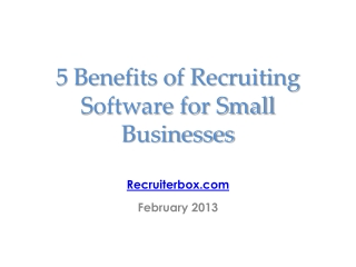 5 Benefits of Recruiting Software for Small Businesses