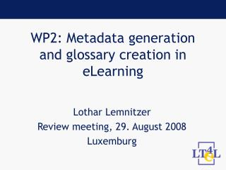 WP2: Metadata generation and glossary creation in eLearning