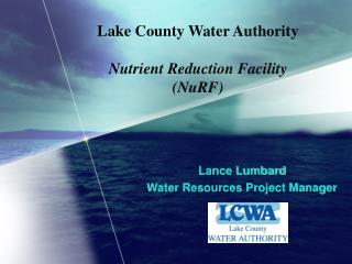 Lake County Water Authority   Nutrient Reduction Facility NuRF