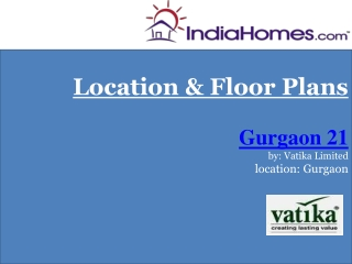 Properties in Gurgaon - Gurgaon 21 by Vatika Limited