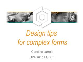 Design tips  for complex forms