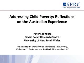 Addressing Child Poverty: Reflections on the Australian Experience