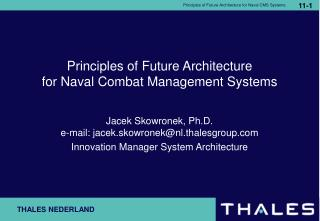 Principles of Future Architecture  for Naval Combat Management Systems